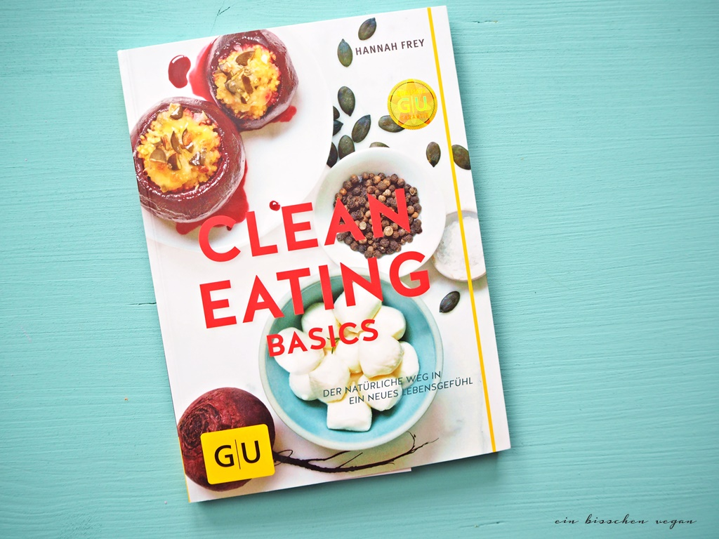 Clean Eating Basics Hannah Frey Rezension