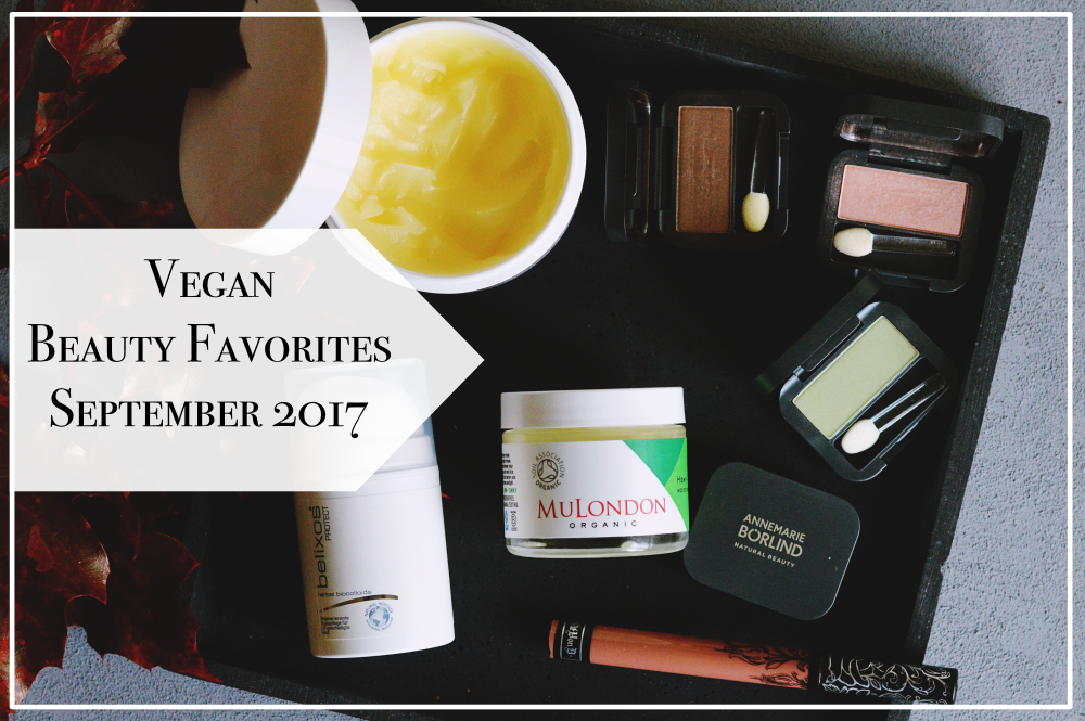 Vegane Beauty Favorites September 2017 Blogger