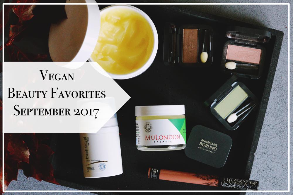 Vegane Beauty Favorites September 2017 Blogger